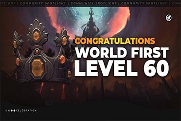 《WOW》暗影国度 世界首个满级诞生!7点刚更新