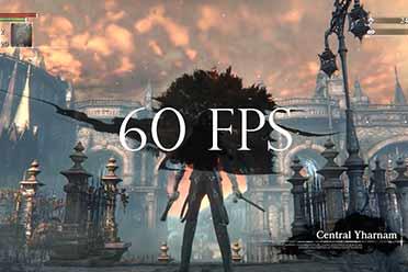 高玩发布《血源诅咒》60帧补丁 游戏效果丝滑顺畅!
