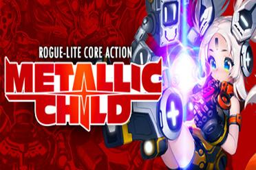 Roguelike地牢动作冒险游戏《METALLIC CHILD》专题上线