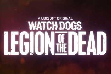 《看门狗:军团》僵尸模式现已上线 迎战死亡军团!