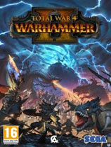 全面战争:战锤2 Total War: WARHAMMER II