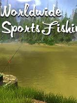 《全球钓鱼运动》免安装绿色版[v1.0.181|整合故事模式]