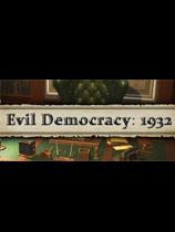 邪恶的民主:1932年