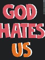 上帝恨我们