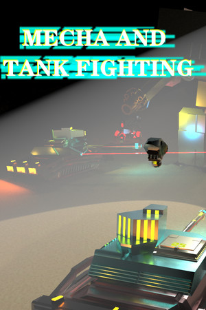 MECHA AND TANK FIGHTING