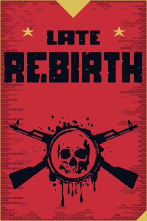 Late Rebirth