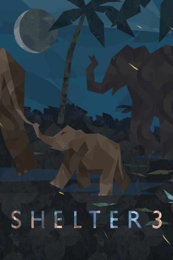 避难所3/Shelter 3 Shelter 3