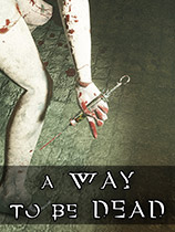 A Way To Be Dead1