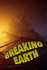Breaking earth