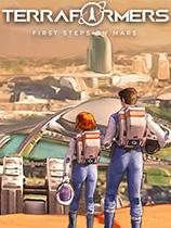 Terraformers:rst Steps on Mars