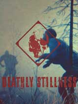 Deathly Stillness
