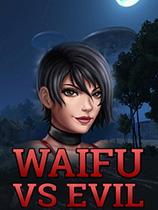 Waifu vs Evil1