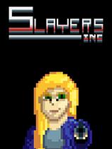 Slayers, Inc.