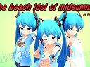 【第11回MMD杯本選】初音ミク「真夏のBeach ldol」