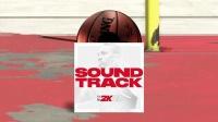 【游侠网】《NBA 2K21》 SoundTrack