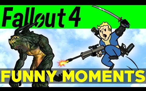 Fallout 4 Funny Moments - EP.4 辐射4-有趣时刻#04