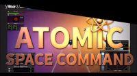 【游侠网】《原子空间命令》宣传视频