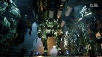 《泰坦陨落2》E3 2016官方单人剧情实机预告(中文)